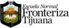 Fronteriza Teacher Training School of   Tijuana (Escuela Normal Fronteriza Tijuana)