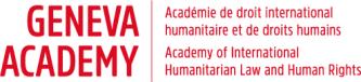 The Geneva Academy Of International Humanitarian Law And Human Rights