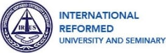 International Reformed University and Seminary