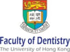 The University of Hong Kong Faculty of Dentistry