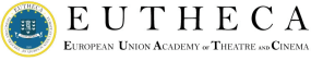 EUTHECA - The European Union Academy of Theatre and Cinema